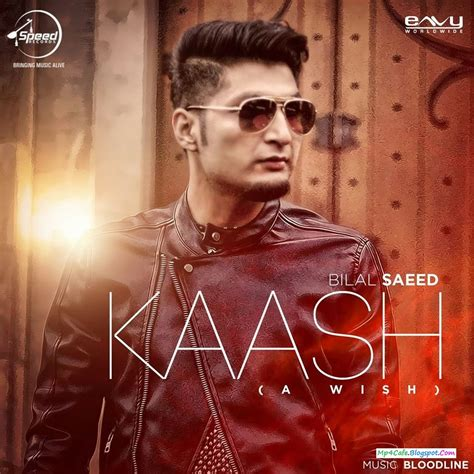 song of bilal saeed kaash a wish mp4 video song download in 1080p bilal