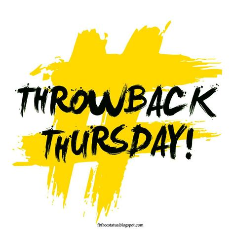 throwback thursday s free s thursday quotes to be happy on thursday morning