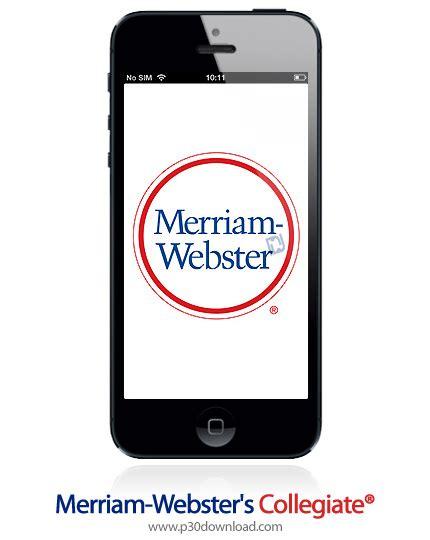 meriam webster dictionary apk merriam webster s collegiate 174 dictionary eleventh edition v3 29 apk p30download