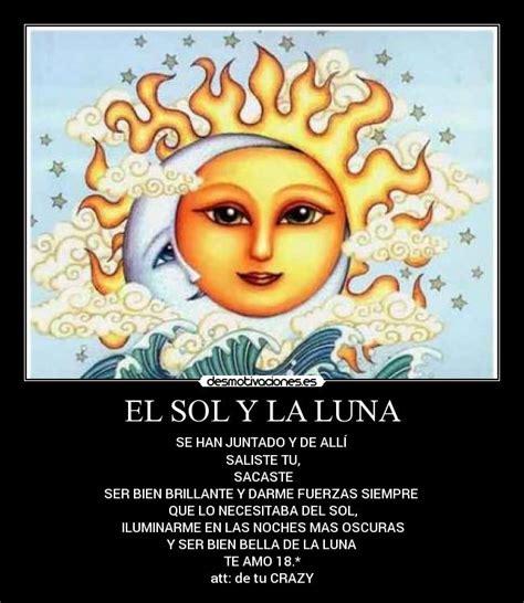 imagenes de sol y luna con frases el sol y la luna desmotivaciones