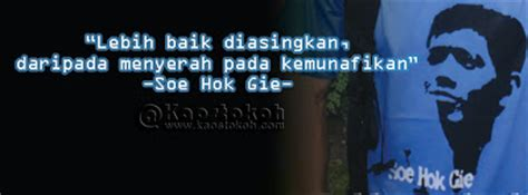 Soe Hok Gie Quotes quote tokoh soe hok gie quotes