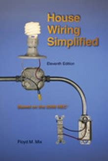 house wiring simplified 11th edition construction book