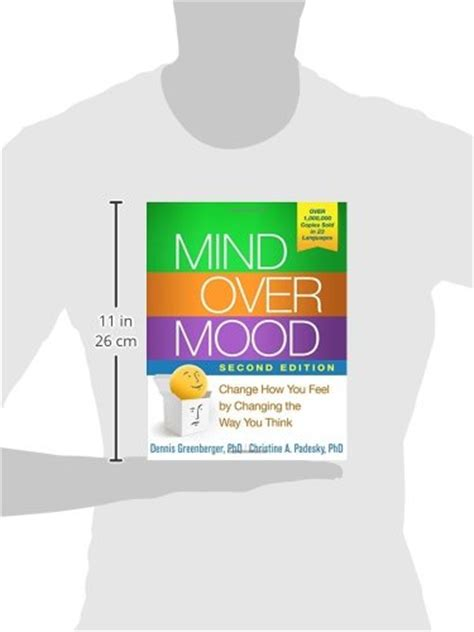 Mind Over Mood Second Edition Change How You Feel By