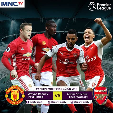 arsenal jadwal tv prediksi manchester united vs arsenal 19 november 2016
