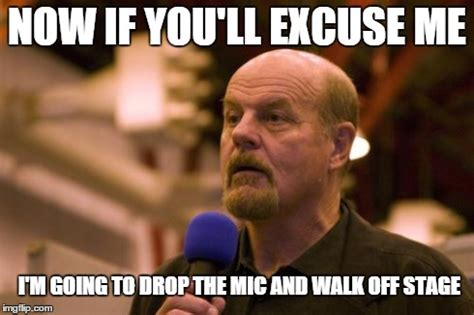 Drop Mic Meme - 20 excuse me memes you can use anywhere sayingimages com