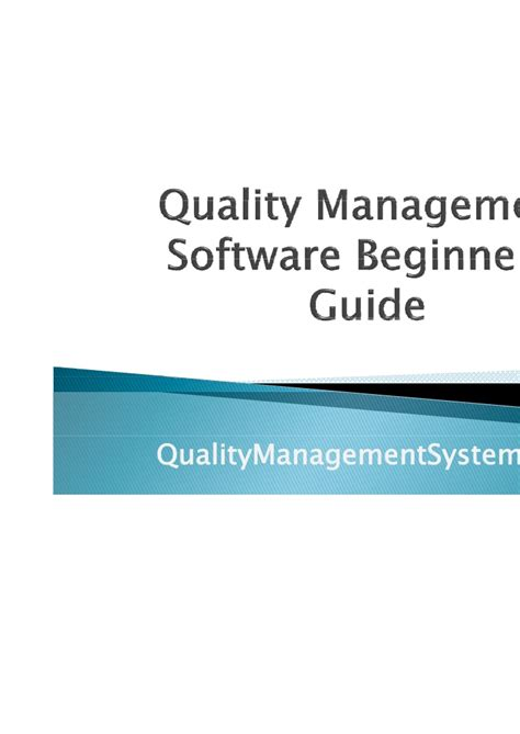 A Beginners Guide To Quality Management Quality Management Software Beginners Guide