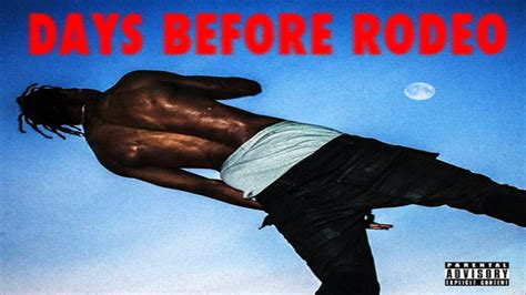 Before The Day travi days before rodeo the prayer days before