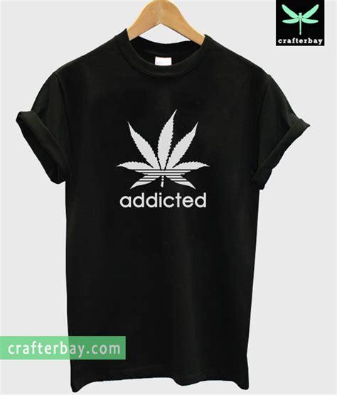 T Shirt Addict addicted t shirt
