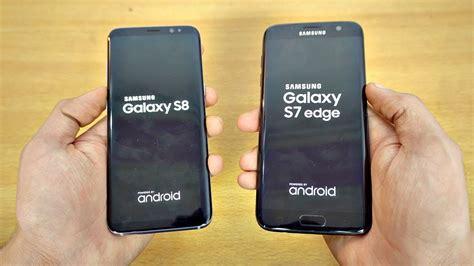 Samsung A8 Vs S7 Edge samsung galaxy s8 vs galaxy s7 edge speed test 4k