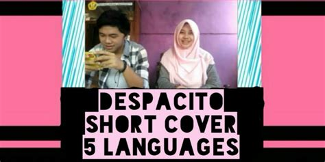 despacito inggris keren hijaber cantik unpad nyanyikan despacito dalam 5