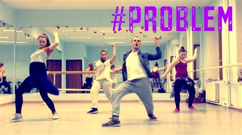 dance tutorial to problem ariana grande quot problem quot choreography official dance