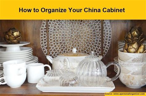 How To Organize A China Cabinet by How To Organize Your China Cabinet For More Creative
