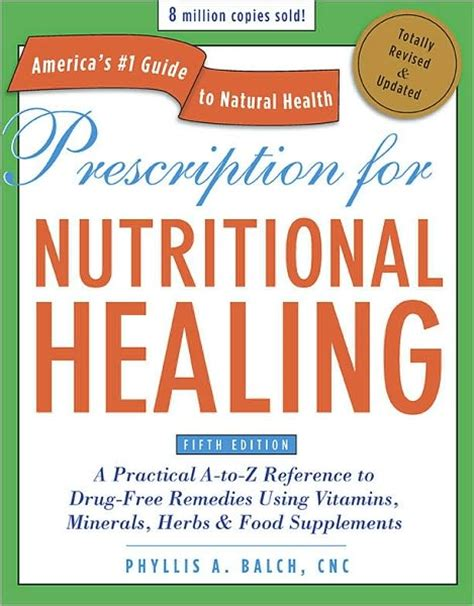 the prescription books prescription for nutritional healing 5th ed book review