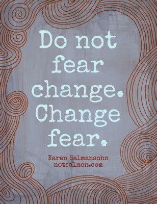 doodlebug change do not fear change change fear salmansohn