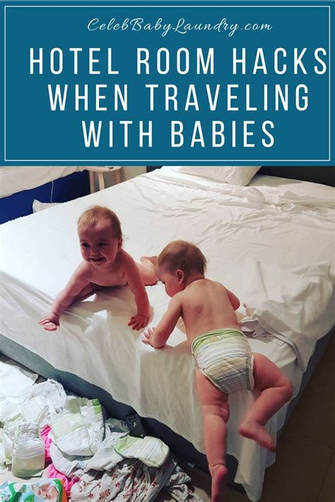 hotel room hacks hotel room hacks when traveling with babies baby laundry
