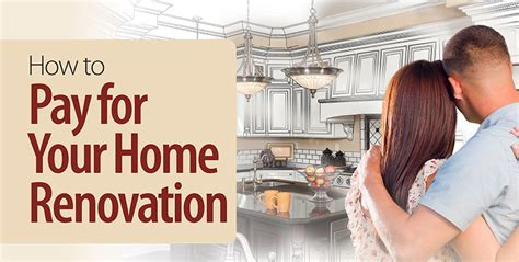 How To Pay For House Renovations 28 Images How To Pay For Your Home Renovation