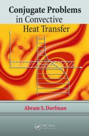 cryogenic heat transfer second edition books conjugate problems in convective heat transfer crc press