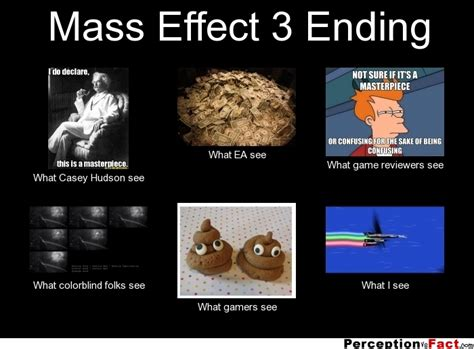 Mass Effect 3 Ending Meme - mass effect 3 ending what people think i do what i
