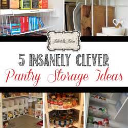 Clever Kitchen Storage Ideas 5 Clever Real Life Pantry Storage Ideas Tidbits Amp Twine
