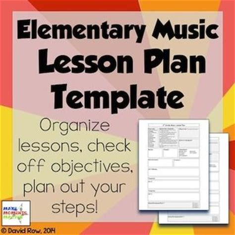 lesson plan templates lesson plans and elementary music