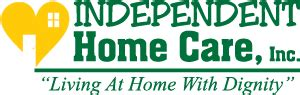 living at home with dignity independent home care inc