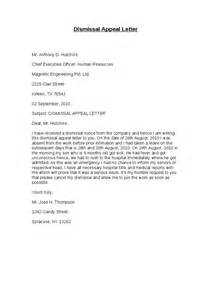 Letter Of Appeal Against Dismissal Template by How To Write A Letter Of Appeal Against Disciplinary