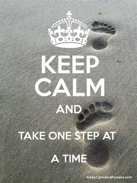 Step Weather A Day take it one step at a time quotes quotesgram