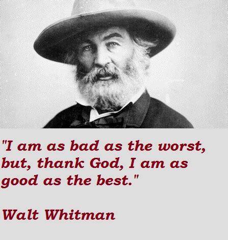 Whitman Search Walt Whitman Quotes Search Things Well Said Walt Whitman