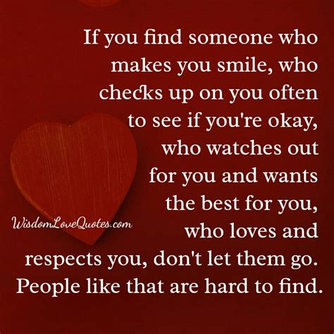 Do If You Search Them On If You Find Someone Who Checks Up On You Often Wisdom Quotes