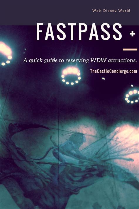 fastpass plus at walt disney world how to reserve disney