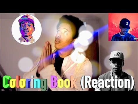 coloring book chance the rapper reaction chance the rapper coloring book best reaction review
