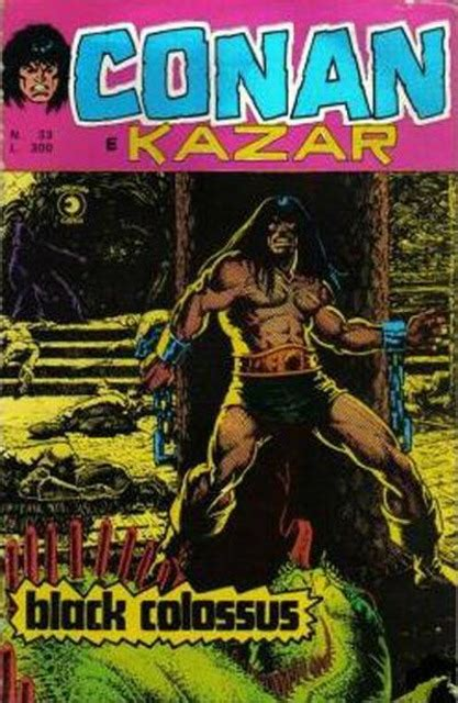 Black Colossus conan e kazar 33 black colossus issue