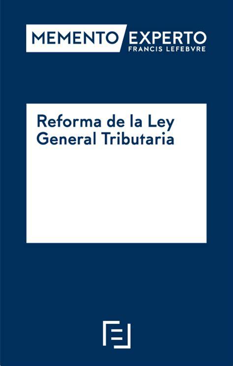 reforma tributaria textos comparados ley sobre impuesto de curso pr 225 ctico sobre la reforma de la ley general