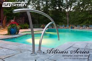 Inground Pool Handrails S R Smith S New Artisan Series Designer Inspired Rails