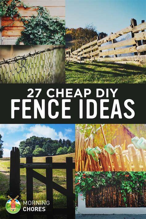 cheap fence ideas 27 cheap diy fence ideas for your garden privacy or perimeter