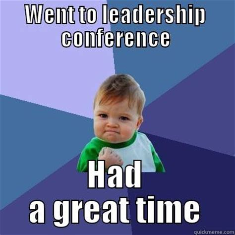 leadership memes 28 images leadership meme guy when