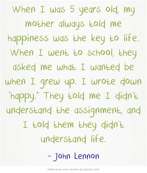 quote by john lennon when i was 5 years old my mother when i was 5 years old john lennon quotes pinterest