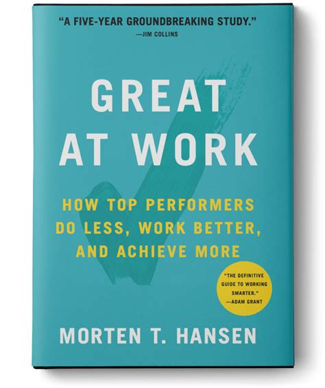 great at work how top performers work less and achieve