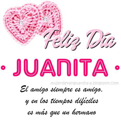 imagenes de feliz cumpleaños juanita tarjeta de feliz d 237 a amiga con nombre de mujer letras j