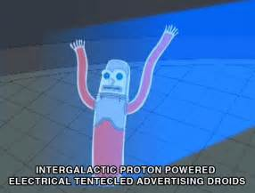 Intergalactic Proton Powered Electrical Tentacled Advertising Droids 301 Moved Permanently