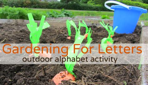 Gardening Lessons Gardening For Letters Alphabet For Starters No Time