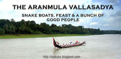 boat race slang passion for road trips the aranmula vallasadya snake