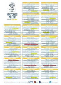 Calendrier Match Psg Chions Ligue Ligue 1 Le Calendrier Complet De La Saison 2015 2016