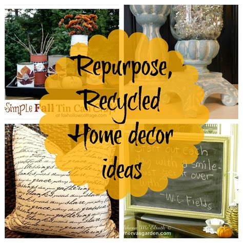 recycle home decor ideas repurposed recycled reused reclaimed restored pinterest