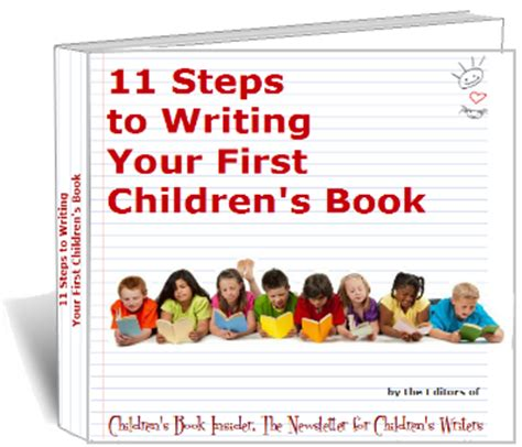 Free Ebook 11 Steps To Writing Your First Children S Book How To Write A Children S Picture Book Template