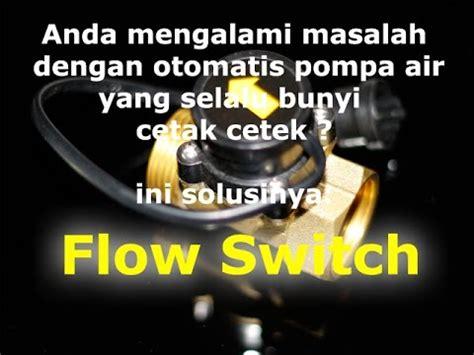 Saklar Otomatis Pompa Air Sanyo cara memasang pompa air otomatis nyala dan otomatis mati