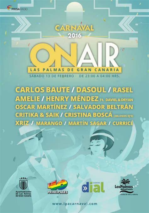 cadena ser en directo las palmas el carnaval on air trae el mejor pop latino ser las