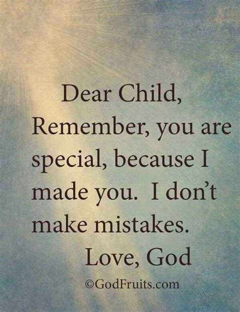 Because Are Special by Dear Child Remember You Are Special Because I Made You