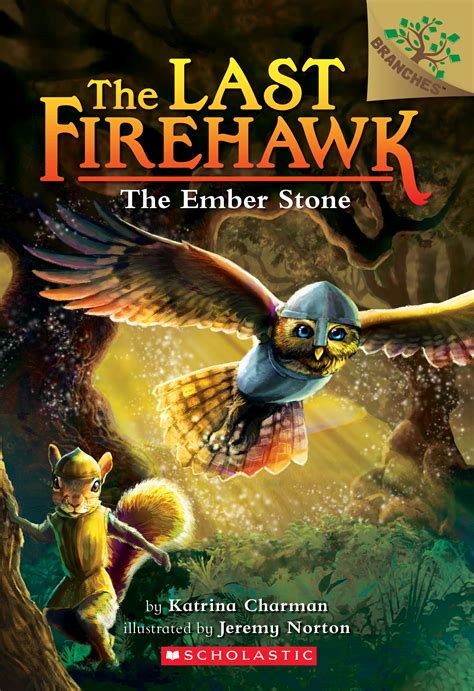 the ember a branches book the last firehawk 1