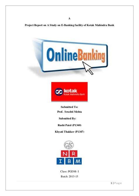 kotak mahindra bank banking a study on e banking facility of kotak mahindra bank